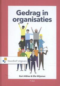 Gedrag in organisaties-Ella Wijsman, Gert Alblas