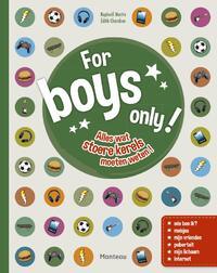 For Boys Only! - Alles wat stoere kerels willen weten-Édith Chambon, Raphaël Martin