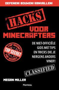 Hacks voor Minecrafters-Morgan Miller