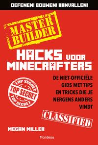 Master Builder - Hacks voor Minecrafters-Morgan Miller