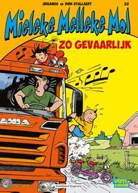 Mieleke Melleke Mol 22 - Zo gevaarlijk!-Dirk Stallaert, Urbanus