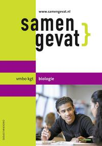 Samengevat Vmbo-kgt biologie-A.N. Leegwater, E.J. van der Schoot