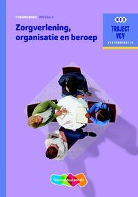 Zorgverlening, organisatie en beroep-M.C. Baseler