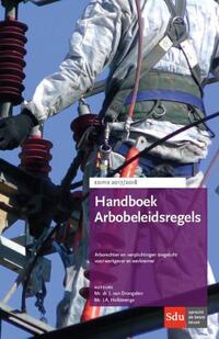 Handboek Arbobeleidsregels-J.A. Hofsteenge, J. van Dongelen