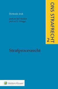 Strafprocesrecht-B.F. Keulen, G. Knigge