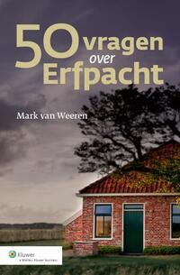 50 Vragen Over Erfpacht-Mark van Weeren