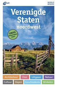 ANWB Wereldreisgids - Verenigde Staten Noordwest-Susanne Satzer