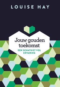 Jouw gouden toekomst-A. Jansonius, Louise Hay-eBook