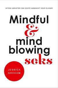Mindful en mindblowing seks-Jessica Graham
