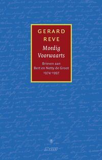 Moedig Voorwaarts-Gerard Reve-eBook