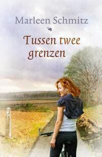 Tussen twee grenzen-Marleen Schmitz-eBook