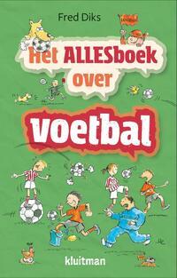 Het allesboek over voetbal-Fred Diks