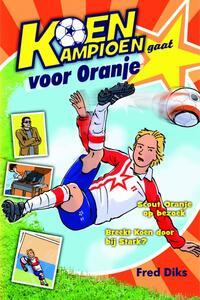 Koen Kampioen gaat voor Oranje-Fred Diks