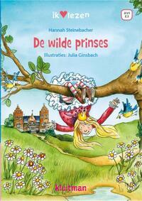 De wilde prinses-Hannah Steinebacher