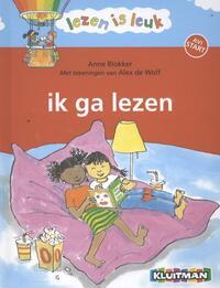 Lezen is Leuk Ik ga lezen-Anne Blokker