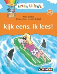 Lezen is Leuk - Kijk eens, ik lees!-Anne Blokker