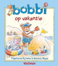 Bobbi op vakantie-Ingeborg Bijlsma