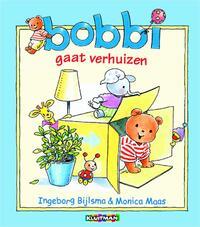 Bobbi gaat verhuizen-Ingeborg Bijlsma, Monica Maas