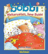 Welterusten, lieve Bobbi-Monica Maas