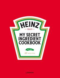 Heinz - My Secret Ingredient cookbook-Bart van Leuven-eBook