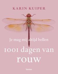 Je mag mij altijd bellen - 1001 dagen van rouw-Karin Kuiper