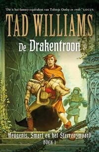 Heugenis, Smart en het Sterrenzwaard 1 - De Drakentroon-Tad Williams
