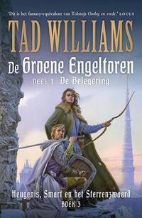 Heugenis, Smart en het Sterrenzwaard 3 - De Groene Engeltoren I - De Belegering-Tad Williams