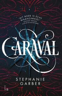 Caraval-Chinouk Thijssen, Stephanie Garber