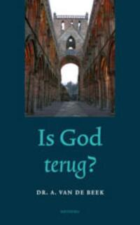 Is God terug?-A. van de Beek