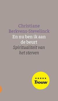 En nu ben ik aan de beurt-Christiane Berkvens-Stevelinck