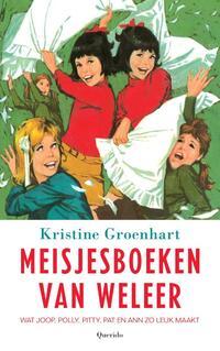 Meisjesboeken van weleer-Kristine Groenhart