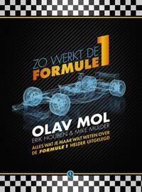 Zo werkt de Formule 1-Erik Houben, Mike Mulder, Olav Mol