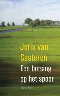 Een botsing op het spoor-Joris van Casteren-eBook