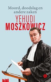 Moord, doodslag en andere zaken-Yehudi Moszkowicz