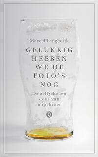 Gelukkig hebben we de foto's nog-Marcel Langedijk