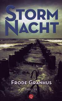 Stormnacht<br />Frode Granhus