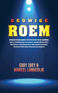 Eeuwige roem-Eddie Zoëy, Marcel Langedijk-eBook