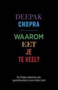 Waarom eet je te veel?-Deepak Chopra-eBook