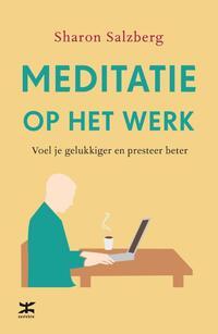 Meditatie op het werk-Sharon Salzberg-eBook