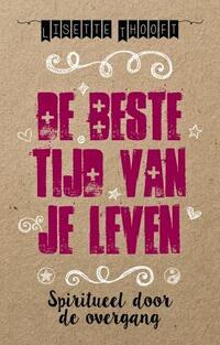 De beste tijd van je leven-Lisette Thooft