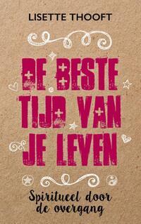 De beste tijd van je leven-Lisette Thooft-eBook