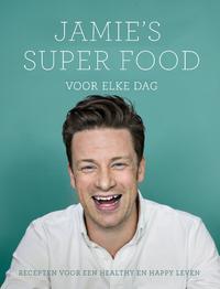 Jamie's super food voor elke dag-Jamie Oliver
