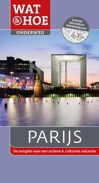 Wat & Hoe onderweg - Parijs-Adele Evans, Mario Wyn-Jones, Teresa Fisher, Waltraud Pfister-Bläske