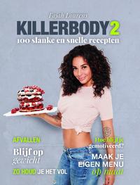 Killerbody 2 – 100 slanke en snelle recepten-Fajah Lourens