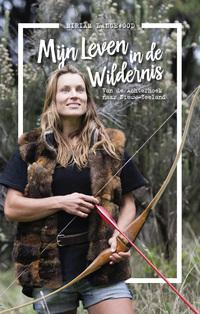 Mijn leven in de wildernis-Miriam Lancewood