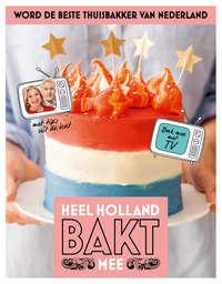 Heel Holland bakt mee-Eva Reinders, Martine Steenstra