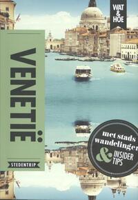 Wat & Hoe Select - Venetië-Teresa Fisher, Wat & Hoe Stedentrip