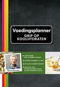 Grip op koolhydraten - voedingsplanner-Yvonne Lemmers