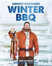 Smokey Goodness Winter BBQ-Jord Althuizen