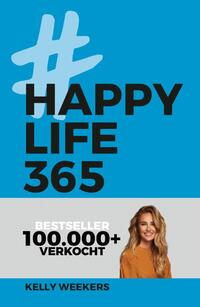 Happy Life 365-Kelly Weekers